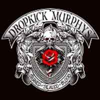Sortie CD: Dropkick Murphys - Signed And Sealed In Blood