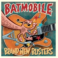 Sortie CD: Batmobile – Brand New Blisters